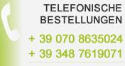 TELEFONISCHE BESTELLUNGEN